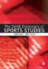 Image for The SAGE dictionary of sports studies