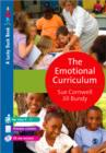 Image for The emotional curriculum  : a journey towards emotional literacy