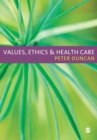 Image for Values, ethics and health care