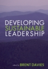 Image for Developing sustainable leadership