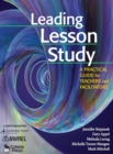 Image for Leading Lesson Study : A Practical Guide for Teachers and Facilitators