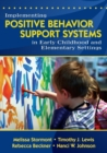 Image for Implementing positive behavior support systems in early childhood and elementary settings