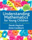 Image for Understanding mathematics for young children  : a guide for foundation stage and lower primary teachers