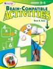 Image for Brain-compatible activities: Grades 3-5