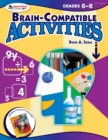Image for Brain-compatible activities: Grades 6-8