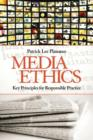 Image for Media ethics  : key principles for responsible practice