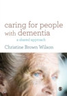 Image for Caring for people with dementia  : a shared approach