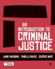 Image for An introduction to criminal justice