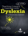 Image for Teaching literacy to learners with dyslexia  : a multi-sensory approach