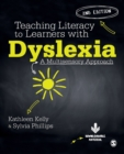 Image for Teaching literacy to learners with dyslexia  : a multisensory approach