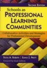 Image for Schools as professional learning communities  : collaborative activities and strategies for professional