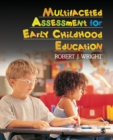 Image for Multifaceted assessment for early childhood education