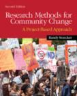 Image for Research methods for community change  : a project-based approach