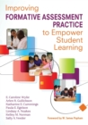 Image for Improving Formative Assessment Practice to Empower Student Learning