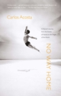 Image for No Way Home : A Dancer's Journey from the Streets of Havana to the Stages of the World