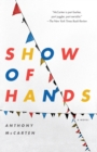 Image for Show of Hands : A Novel