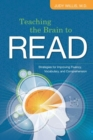 Image for Teaching the Brain to Read : Strategies for Improving Fluency, Vocabulary, and Comprehension