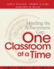 Image for Minding the Achievement Gap One Classroom at a Time