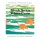 Image for Black Swan/White Crow