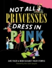 Image for Not all princesses dress in pink