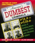 Image for America's dumbest criminals: based on true stories from law enforcement officials across the country
