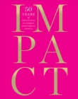 Image for Impact  : 50 years of the Council of Fashion Designers of America