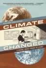 Image for Climate changed  : a personal journey through the science