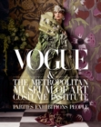 Image for Vogue and the Metropolitan Museum of Art Costume Institute  : parties, exhibitions, people