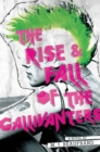 Image for The rise and fall of the Gallivanters