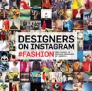 Image for `fashion  : the best Instagram photography from the Council of Fashion Designers of America