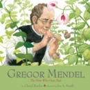 Image for Gregor Mendel  : the friar who grew peas