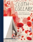 Image for Cloth lullaby  : the woven life of Louise Bourgeois