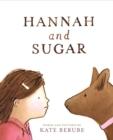 Image for Hannah and Sugar