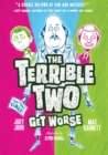 Image for The Terrible Two Get Worse (UK edition)