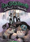 Image for Dr. Critchlore's School for Minions : Book One
