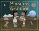 Image for The princess and the warrior  : a tale of two volcanoes