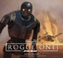 Image for The art of Rogue One - a Star Wars story
