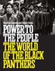 Image for Power to the people  : the world of the Black Panthers