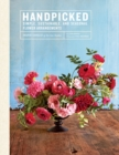 Image for Handpicked: Simple, Sustainable, and Seasonal Flower Arrangements