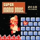 Image for Super Mario Bros. (TM) 2018 Wall Calendar (retro art): Art from the Original Game : Art from the original game