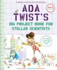 Image for Ada Twist's big project book for stellar scientists