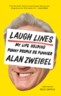 Image for Laugh Lines: My Life Helping Funny People Be Funnier