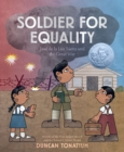 Image for Soldier for Equality:Jose de la Luz Saenz and the Great War : Jose de la Luz Saenz and the Great War