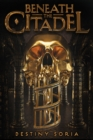 Image for Beneath the Citadel