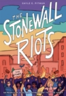 Image for The Stonewall Riots: Coming Out in the Streets
