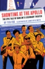 Image for Showtime at the Apollo: The Epic Tale of Harlem's Legendary Theater