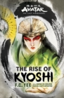 Image for Avatar, The Last Airbender: The Rise of Kyoshi (The Kyoshi Novels Book 1)