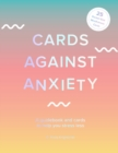 Image for Cards Against Anxiety (Guidebook & Card Set)