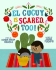 Image for El Cucuy Is Scared, Too!