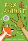 Image for Fox & Rabbit (Fox & Rabbit Book #1)